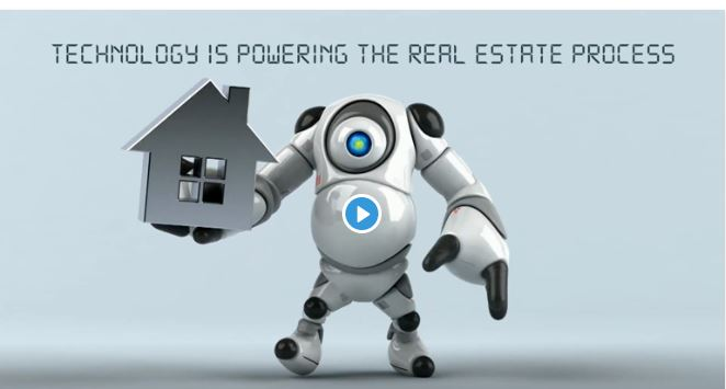 Technology is Powering The Real Estate Process